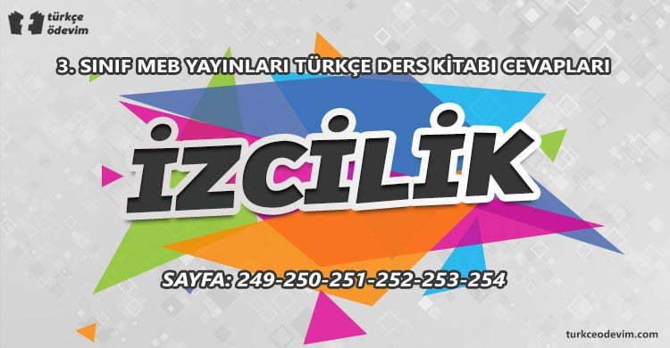 İzcilik Metni Cevapları - 3. Sınıf Türkçe MEB Yayınları