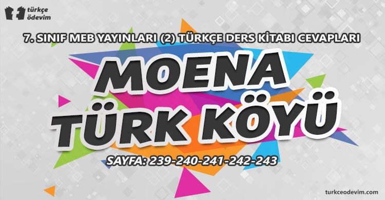 Moena Türk Köyü Metni Cevapları - 7. Sınıf Türkçe MEB Yayınları (2)