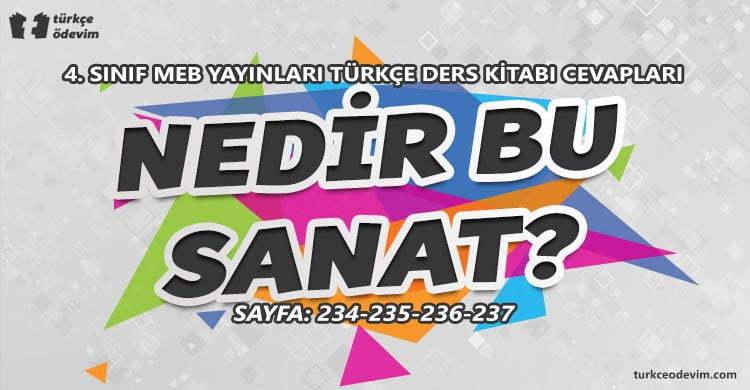 Nedir Bu Sanat? Metni Cevapları - 4. Sınıf Türkçe MEB Yayınları
