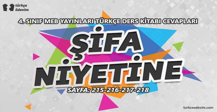 Şifa Niyetine Metni Cevapları - 4. Sınıf Türkçe MEB Yayınları