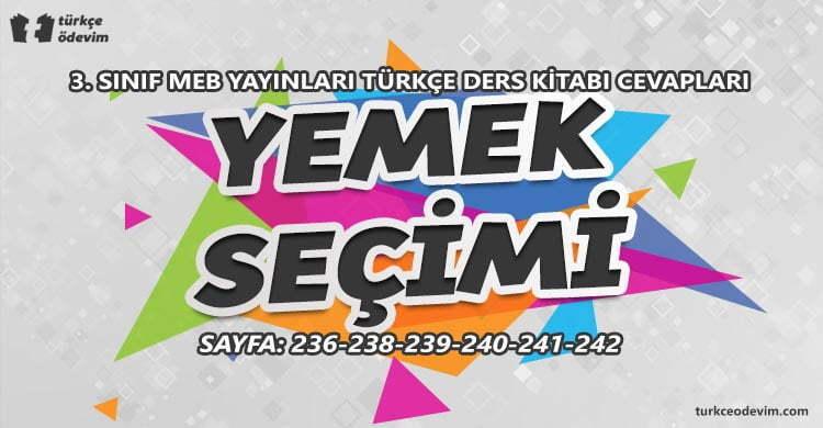 Yemek Seçimi Metni Cevapları - 3. Sınıf Türkçe MEB Yayınları