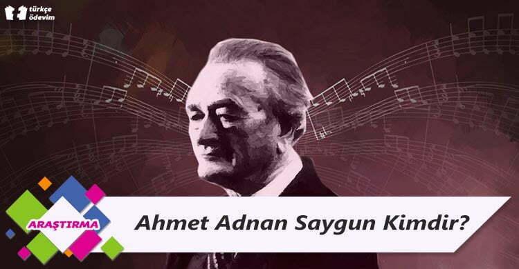 Ahmet Adnan Saygun Kimdir?