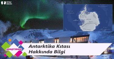 Antarktika Hakkında Bilgi
