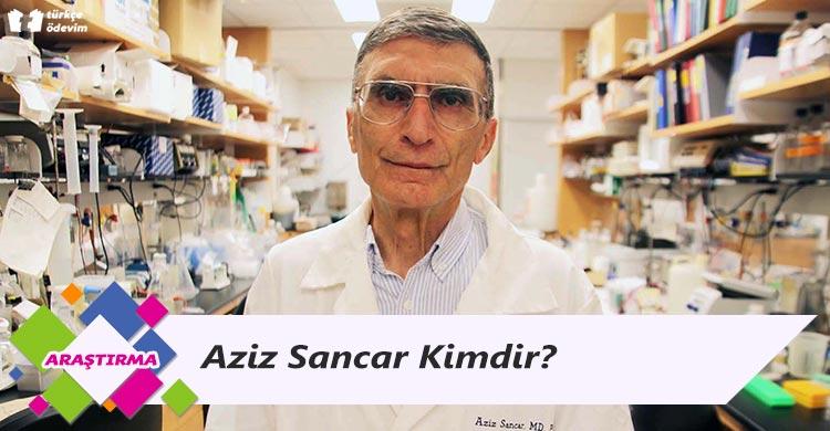 Aziz Sancar Kimdir?
