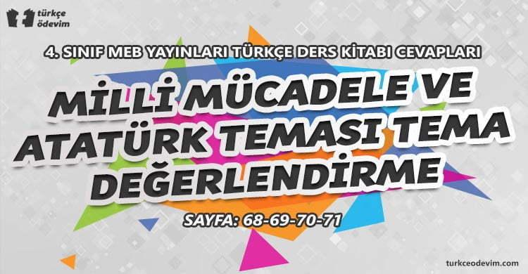 Milli Mücadele ve Atatürk Teması Tema Değerlendirme Cevapları - 4. Sınıf Türkçe MEB Yayınları