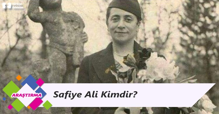 Safiye Ali Kimdir?