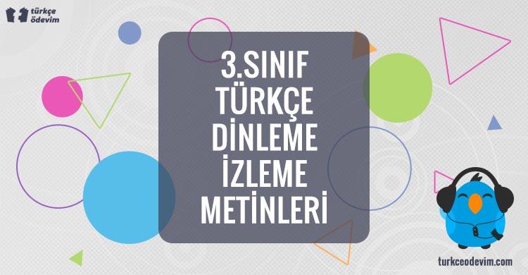 3. Sınıf Türkçe Dinleme Metinleri İzleme Metinleri