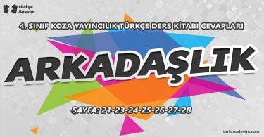 Arkadaşlık Metni Cevapları - 4. Sınıf Türkçe Koza Yayınları
