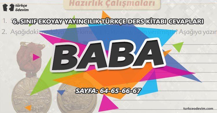 Baba Dinleme Metni Cevapları - 6. Sınıf Türkçe Ekoyay Yayınları