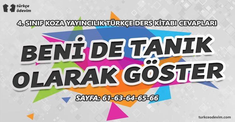 Beni de Tanık Olarak Göster Metni Cevapları - 4. Sınıf Türkçe Koza Yayınları