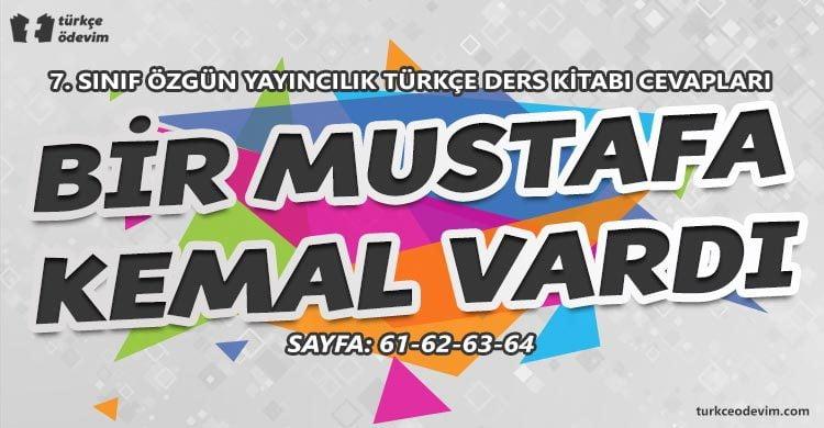 Bir Mustafa Kemal Vardı Metni Cevapları - 7. Sınıf Türkçe Özgün Yayınları