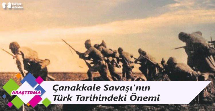 Çanakkale Savaşı'nın Türk Tarihindeki Önemi