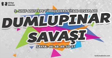 Dumlupınar Savaşı Metni Cevapları - 5. Sınıf Türkçe Anıttepe Yayınları