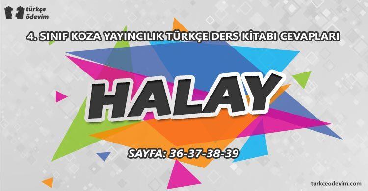 Halay Dinleme Metni Cevapları - 4. Sınıf Türkçe Koza Yayınları
