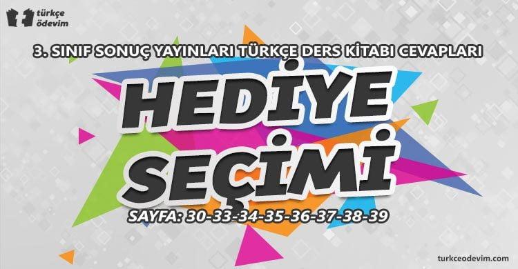 Hediye Seçimi Metni Cevapları - 3. Sınıf Türkçe Sonuç Yayınları