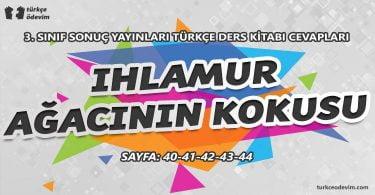 Ihlamur Ağacının Kokusu Dinleme Metni Cevapları - 3. Sınıf Türkçe Sonuç Yayınları