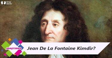 Jean De La Fontaine Kimdir?