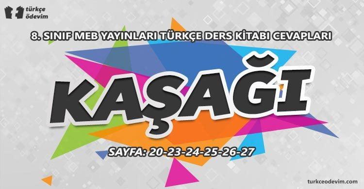 Kaşağı Metni Cevapları - 8. Sınıf Türkçe MEB Yayınları