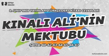 Kınalı Ali'nin Mektubu Metni Cevapları - 8. Sınıf Türkçe MEB Yayınları