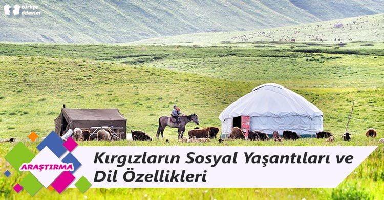 Kırgızların Sosyal Yaşantıları ve Dil Özellikleri