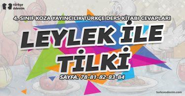 Leylek ile Tilki Metni Cevapları - 4. Sınıf Türkçe Koza Yayınları