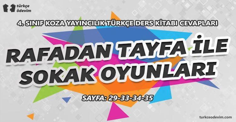 Rafadan Tayfa ile Sokak Oyunları Metni Cevapları - 4. Sınıf Türkçe Koza Yayınları