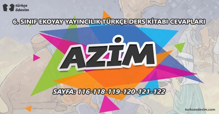 Azim Metni Cevapları - 6. Sınıf Türkçe Ekoyay Yayınları