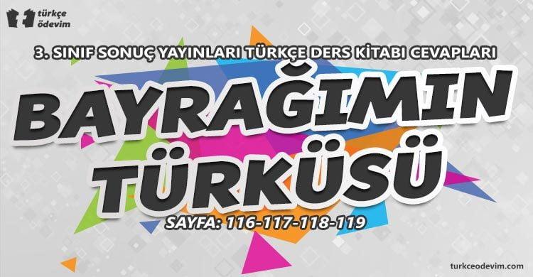 Bayrağımın Türküsü Dinleme Metni Cevapları - 3. Sınıf Türkçe Sonuç Yayınları
