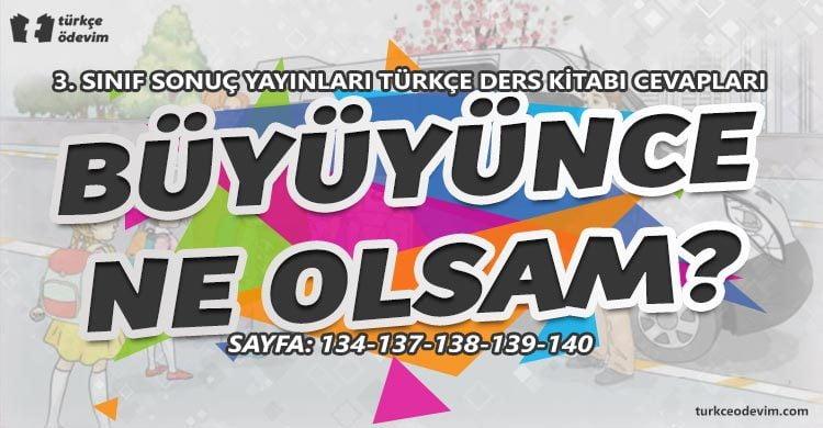 Büyüyünce Ne Olsam Metni Cevapları - 3. Sınıf Türkçe Sonuç Yayınları