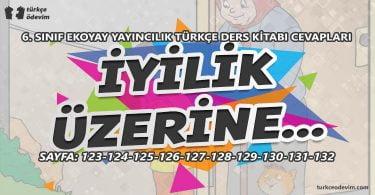 İyilik Üzerine Metni Cevapları - 6. Sınıf Türkçe Ekoyay Yayınları