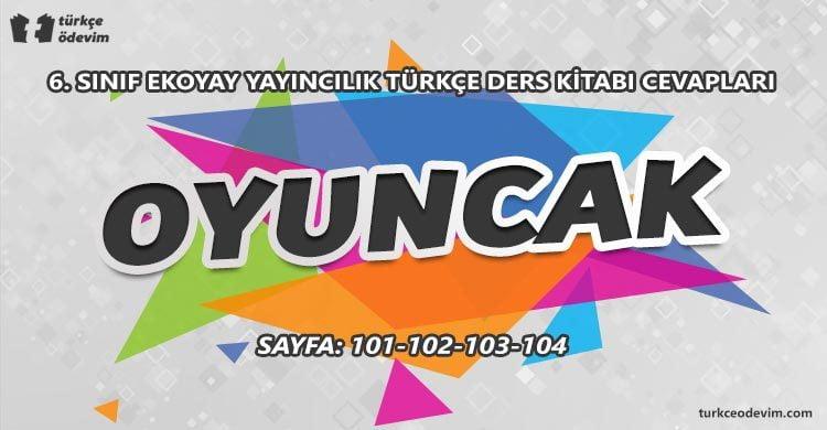 Oyuncak Dinleme Metni Cevapları - 6. Sınıf Türkçe Ekoyay Yayınları