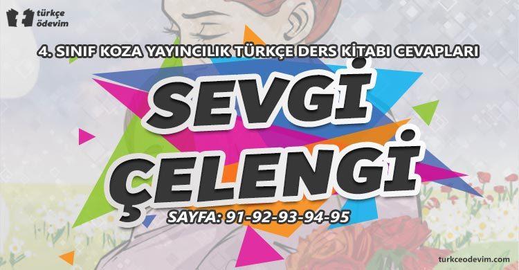 Sevgi Çelengi Metni Cevapları - 4. Sınıf Türkçe Koza Yayınları