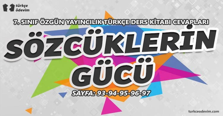 Sözcüklerin Gücü Dinleme Metni Cevapları - 7. sınıf Türkçe Özgün Yayınları