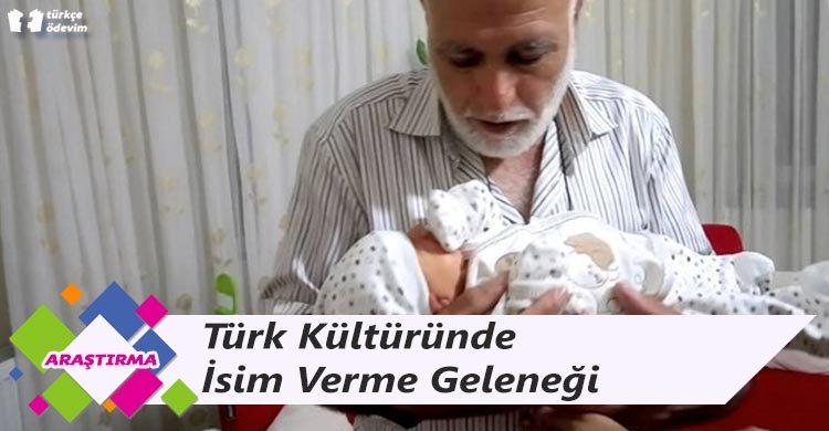 Türk Kültüründe İsim Verme Geleneği