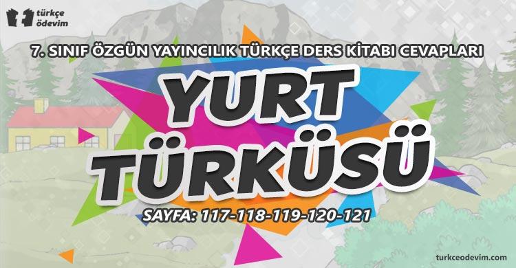 Yurt Türküsü Metni Cevapları - 7. Sınıf Türkçe Özgün Yayınları