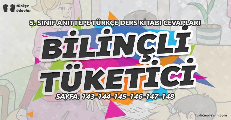 Bilinçli Tüketici Metni Cevapları - 5. Sınıf Türkçe Anıttepe Yayınları