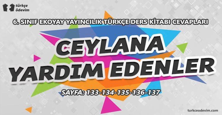 Ceylana Yardım Edenler Dinleme Metni Cevapları - 6. Sınıf Türkçe Ekoyay Yayınları