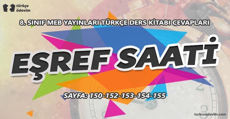 Eşref Saati Metni Cevapları - 8. Sınıf Türkçe MEB Yayınları