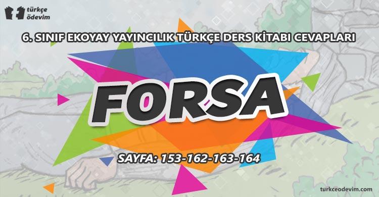 Forsa Metni Cevapları - 6. Sınıf Türkçe Ekoyay Yayınları