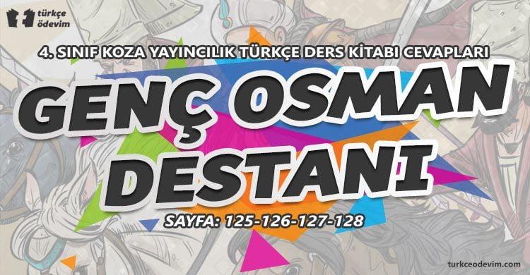 Genç Osman Destanı Dinleme Metni Cevapları - 4. Sınıf Türkçe Koza Yayınları