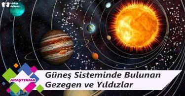 Güneş Sisteminde Bulunan Gezegen ve Yıldızlar