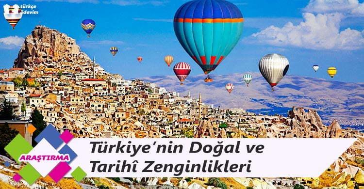 Türkiye'nin Doğal ve Tarihî Zenginlikleri