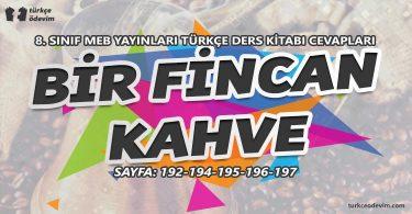 Bir Fincan Kahve Metni Cevapları - 8. Sınıf Türkçe MEB Yayınları
