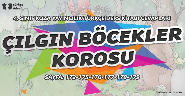 Çılgın Böcekler Korosu Metni Cevapları - 4. Sınıf Türkçe Koza Yayınları