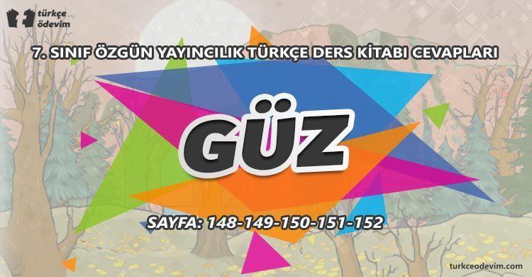 Güz Metni Cevapları - 7. Sınıf Türkçe Özgün Yayınları