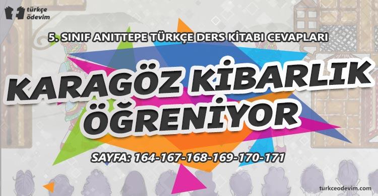 Karagöz Kibarlık Öğreniyor Metni Cevapları - 5. Sınıf Türkçe Anıttepe Yayınları