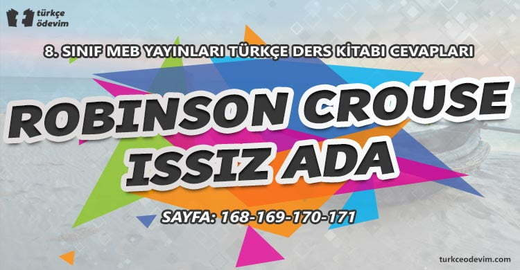 Robinson Crouse Issız Ada Dinleme Metni Cevapları - 8. Sınıf Türkçe MEB Yayınları