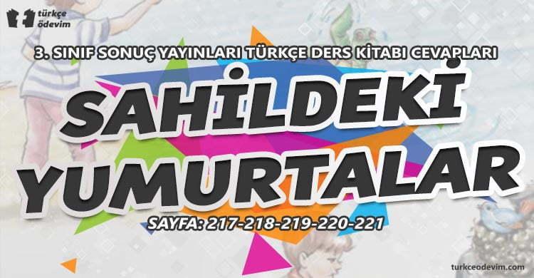 Sahildeki Yumurtalar Dinleme Metni Cevapları - 3. Sınıf Türkçe Sonuç Yayınları