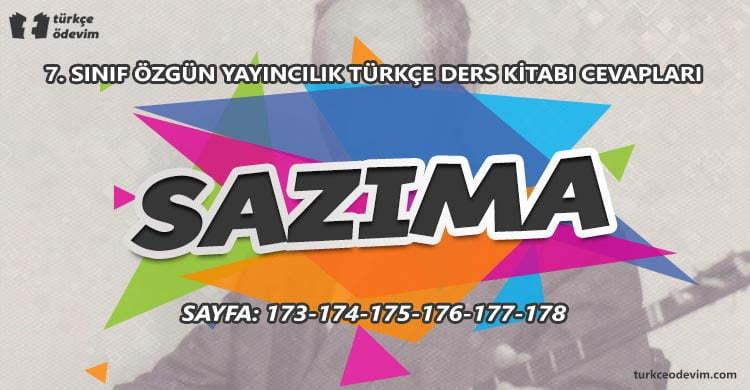 Sazıma Metni Cevapları - 7. Sınıf Türkçe Özgün Yayınları