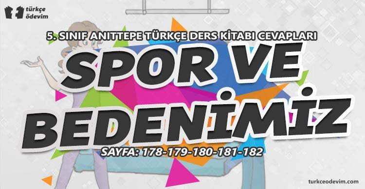 Spor ve Bedenimiz Metni Cevapları - 5. Sınıf Türkçe MEB Yayınları